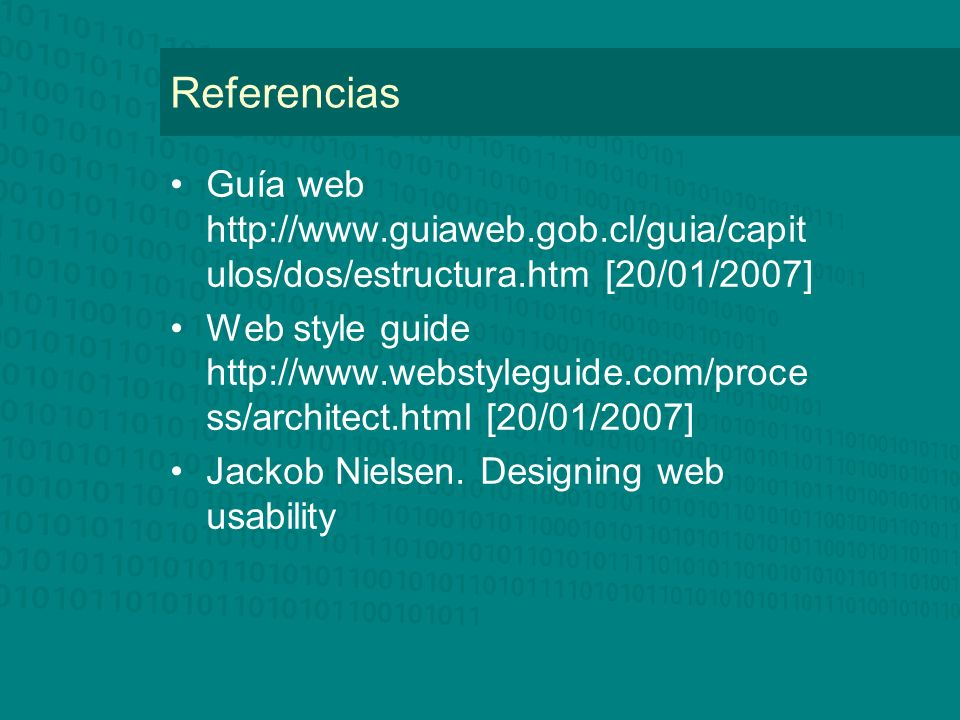 Referencias Guía web http://www.guiaweb.gob.cl/guia/capitulos/dos/estructura.htm [20/01/2007]